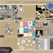 A Mother's Love- Template Bundle