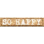 """::Xanthe:: """"So Happy"""" Wordart"""