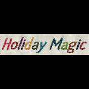 ::Holiday Magic Kit:: Cross Stitch Wordart
