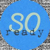 Brynn Kit: So Ready Word Art