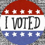 """Liberty: 2020: WA """"I Voted"""""""