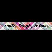 Felicity: WA Smile, Laugh, & Love