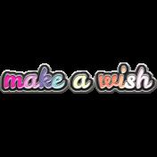Felicity: WA Make a Wish