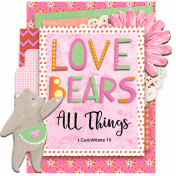 Bible Journaling Tip-In: Love Bears All Things