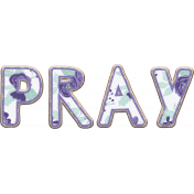 Purple and Turquoise word art: Pray