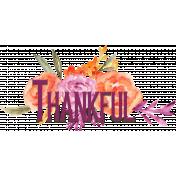 Purple Orange Thankful Word Art on Watercolor Flowers
