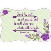 Purple Green Frame Proverbs 3:6