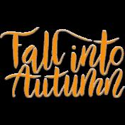 Autumn Chipboard Word Art: Fall into Autumn