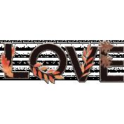 Fall in Love Mini Kit Word Art: Love Chipboard