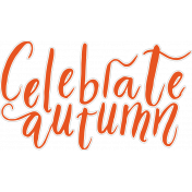 Fall in Love Mini Kit Word Art: Celebrate Fall