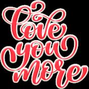 Valentine Mini Love You More Word Art