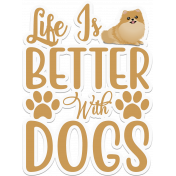 Life in Better with Dogs Sticker Word Art