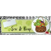Sow & Reap Gardening Label 1