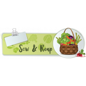 Sow & Reap Gardening Label 2