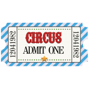 Circus Ticket Admit One Blue