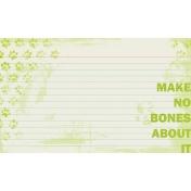 Make No Bones About It 3x5 Card