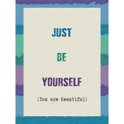 Just Be Yourself Card