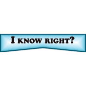 All In My Emoji_tions_I Know Right_text