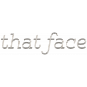 That Face Word Art