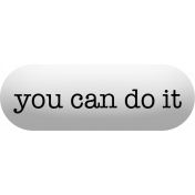 Softly Spoken: you can do it