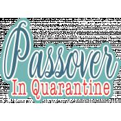 Passover in Quarantine word art