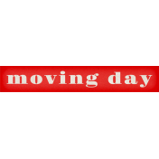 Our House Collab- Word Art- Moving Day Tag- Red