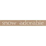 Sweater Weather- Snow Adorable Word Art Tag