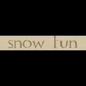 Sweater Weather- Snow Fun Word Art