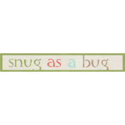 Sweater Weather- Snug As A Bug Word Art Tag