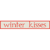 Sweater Weather- Winter Kisses Word Art Tag