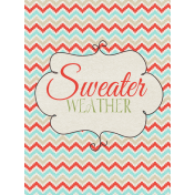 Sweater Weather- Journal Card- Sweater Weather