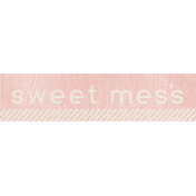 Birthday Wishes- Pink Label- Sweet Mess