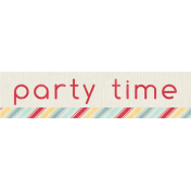 Birthday Wishes- Party Time Label