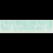 Birthday Wishes- Make A Wish Label