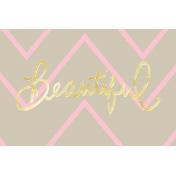 Shine- Journal Card- Beautiful