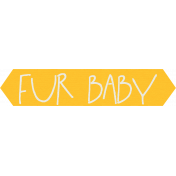 Furry Friends- Kitty- Fur Baby Word Art