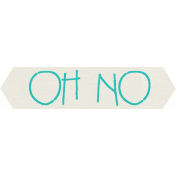 Furry Friends- Kitty- Oh No Word Art