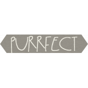 Furry Friends- Kitty- Purrfect Word Art