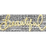 Shine- Gold Words- Beautiful
