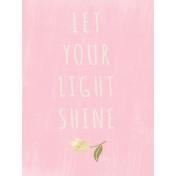 Shine- Journal Cards- Let Your Light Shine Card