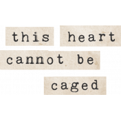 Jane- Word Art- This Heart Cannot Be Caged