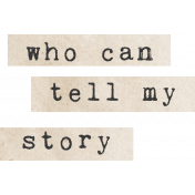 Jane- Word Art- Who Can Tell My Story