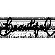 Shine- Handwritten Words Template- Beautiful