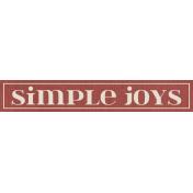 Rustic Charm Feb 2015 Blog Train Mini Kit- Word Art- Simple Joys