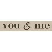 Rustic Charm Feb 2015 Blog Train Mini Kit- Word Art- You & Me