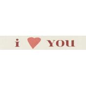 Rustic Charm Feb 2015 Blog Train Mini Kit- Word art- I Heart You