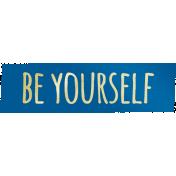 Shine- Word Art- Be Yourself