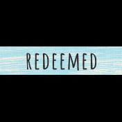Reflections- April 2015 Blog Train Mini Kit- Redeemed Label