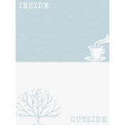 Cozy Day Journal Card- Inside/Outside (3x4)