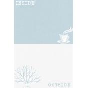 Cozy Day Journal Card- Inside/Outside (4x6)